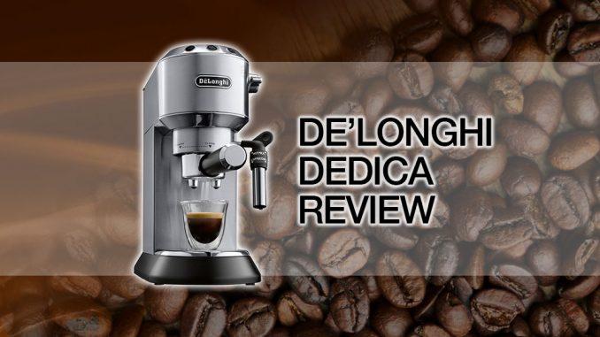 Delonghi Dedica Ec685m Coffee Machine Review Cleverhabcouk